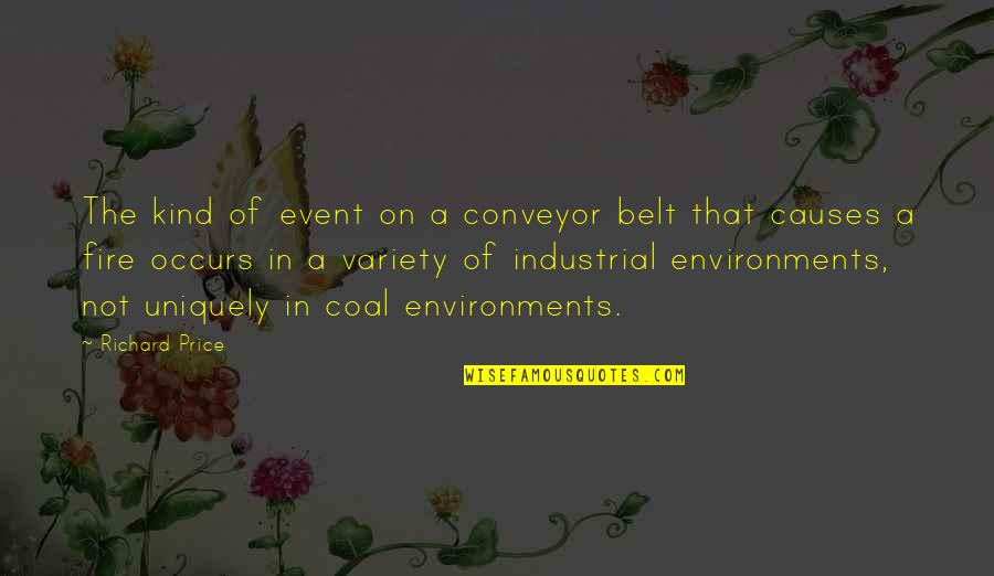 Conveyor Belt Quotes By Richard Price: The kind of event on a conveyor belt