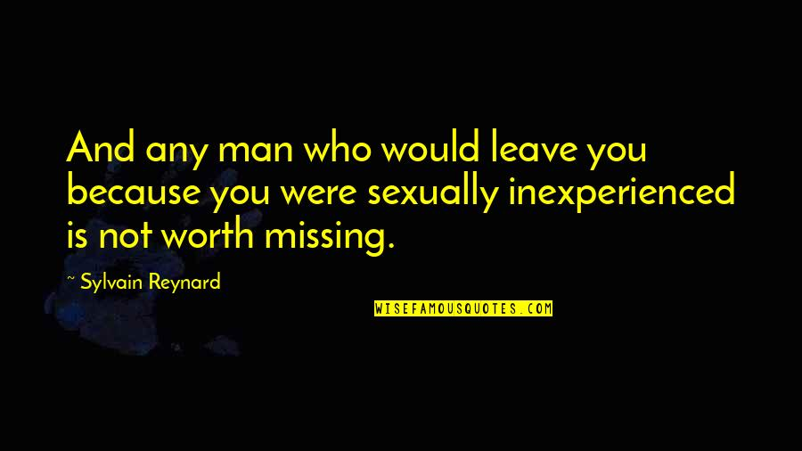 Cooking For Family Quotes By Sylvain Reynard: And any man who would leave you because