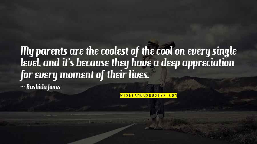 Cool Parents Quotes By Rashida Jones: My parents are the coolest of the cool