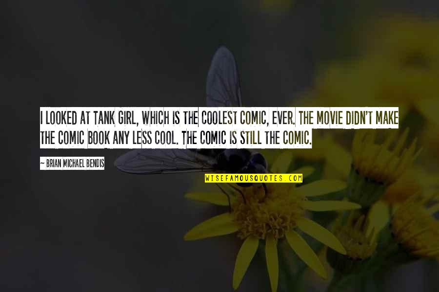 Coolest Girl Quotes Top 60 Famous Quotes About Coolest Girl Magnificent Tank Girl Quotes