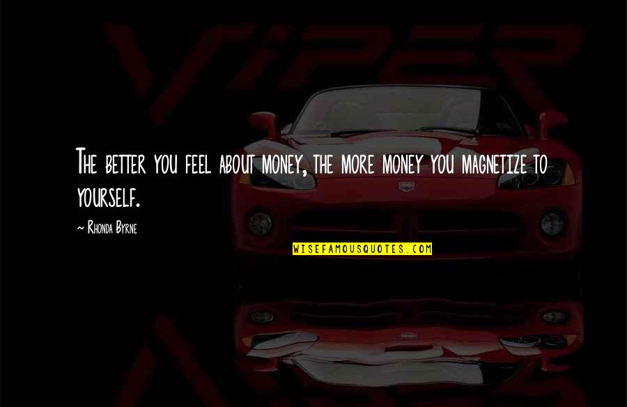 Cooperative Car Insurance Quotes By Rhonda Byrne: The better you feel about money, the more