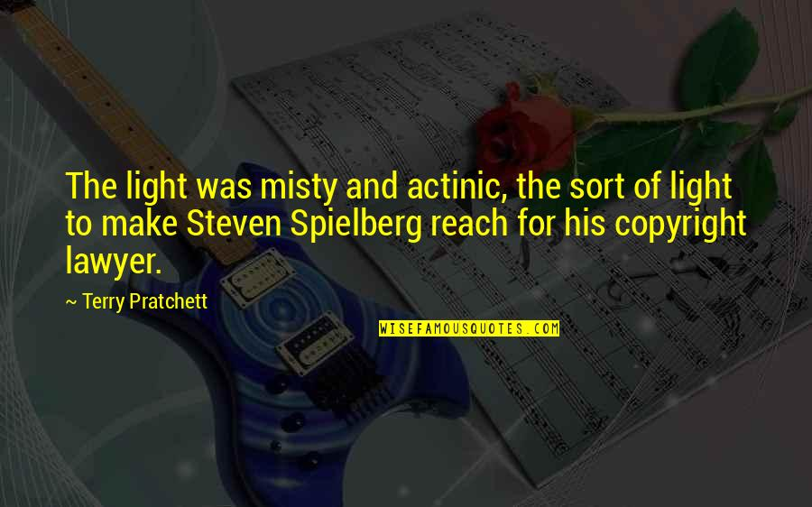 Copyright Quotes By Terry Pratchett: The light was misty and actinic, the sort