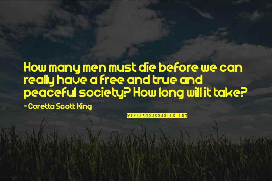 Coretta Scott King Quotes By Coretta Scott King: How many men must die before we can