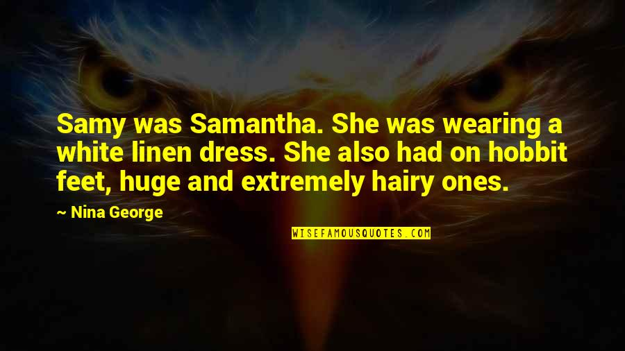 Cosplay Quotes By Nina George: Samy was Samantha. She was wearing a white