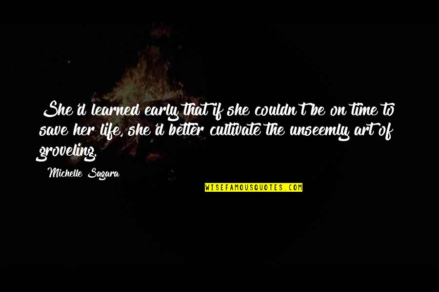 Couldn Be Better Quotes By Michelle Sagara: She'd learned early that if she couldn't be