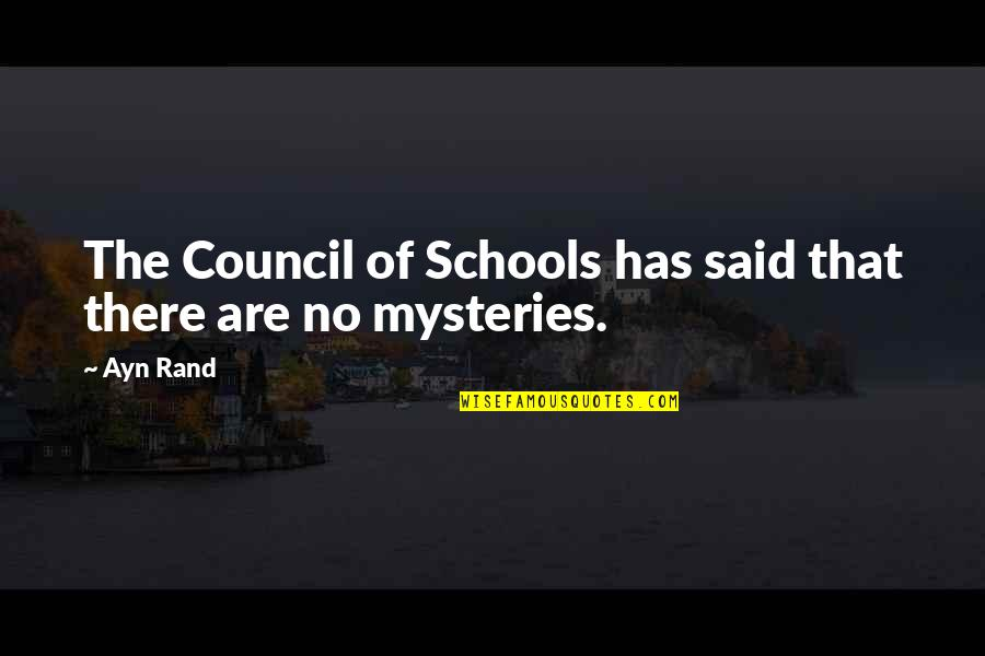 Council'll Quotes By Ayn Rand: The Council of Schools has said that there