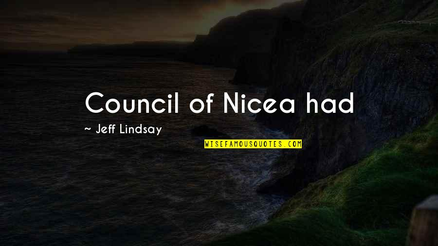 Council'll Quotes By Jeff Lindsay: Council of Nicea had