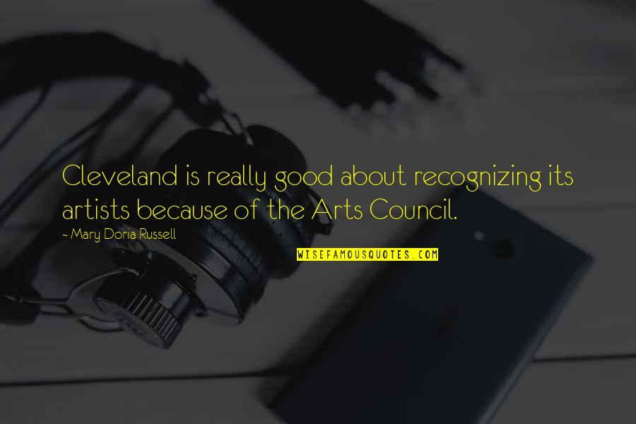 Council'll Quotes By Mary Doria Russell: Cleveland is really good about recognizing its artists