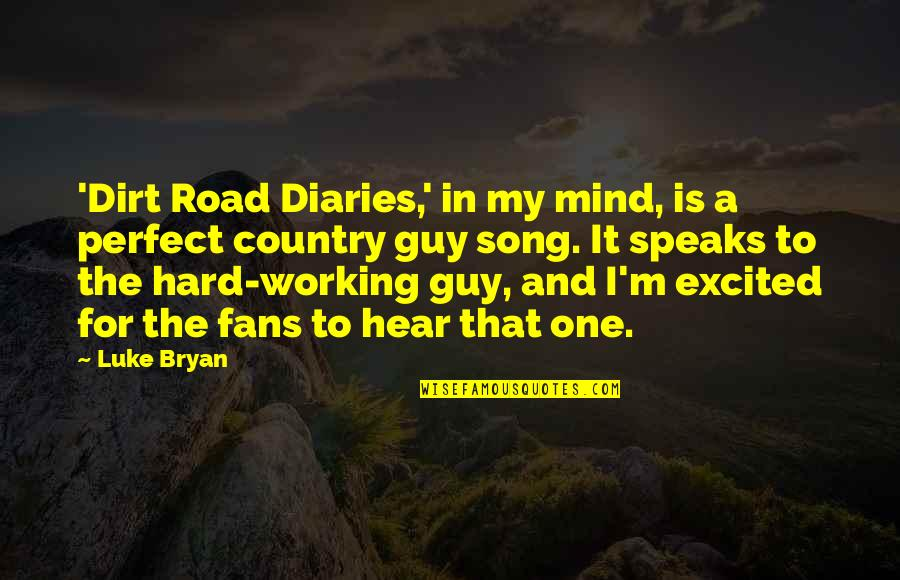 Country Dirt Road Quotes Top 2 Famous Quotes About Country Dirt Road