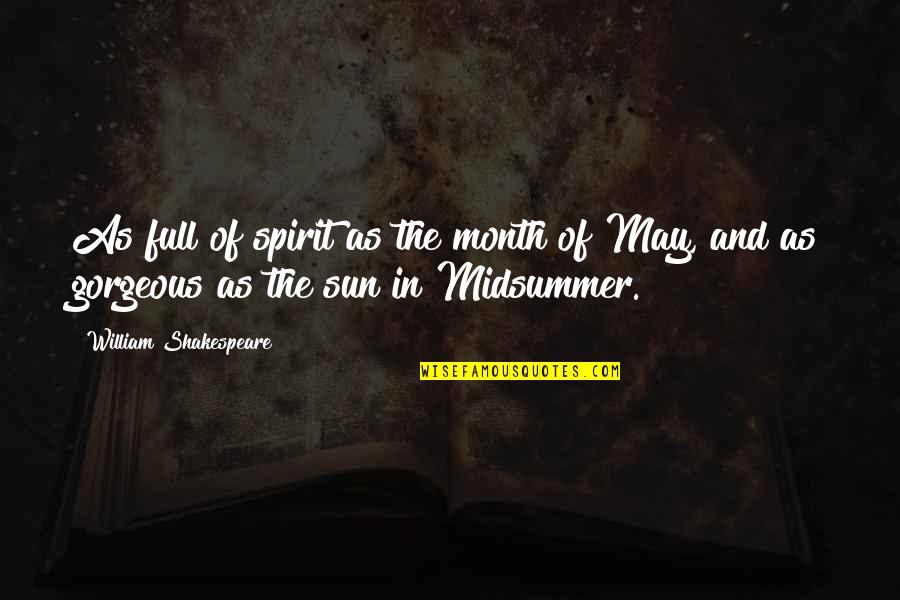 Country Girl Poems And Quotes By William Shakespeare: As full of spirit as the month of