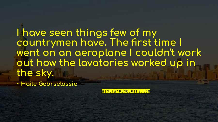 Countrymen Quotes By Haile Gebrselassie: I have seen things few of my countrymen
