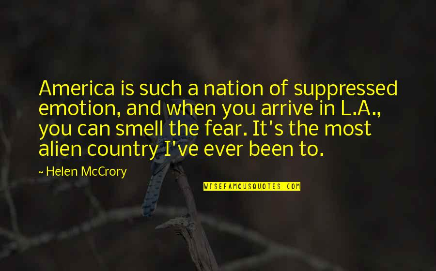 Country's Quotes By Helen McCrory: America is such a nation of suppressed emotion,