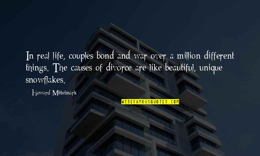 Couples Funny Quotes By Howard Mittelmark: In real life, couples bond and war over