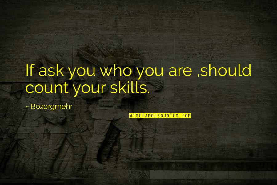 Courage The Cowardly Dog Funny Quotes By Bozorgmehr: If ask you who you are ,should count
