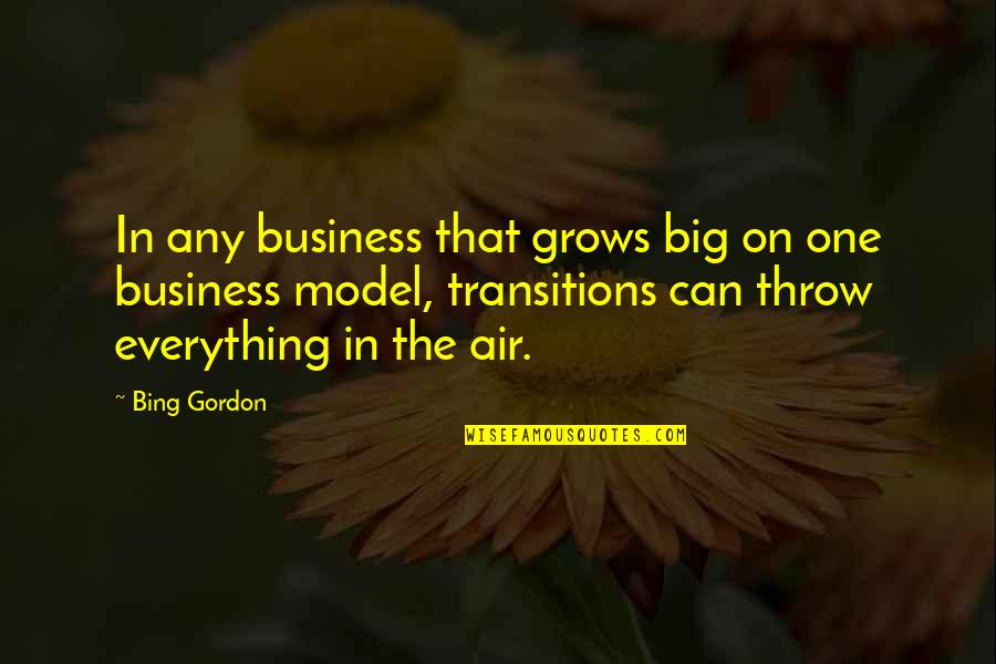 Covenant Love Quotes By Bing Gordon: In any business that grows big on one