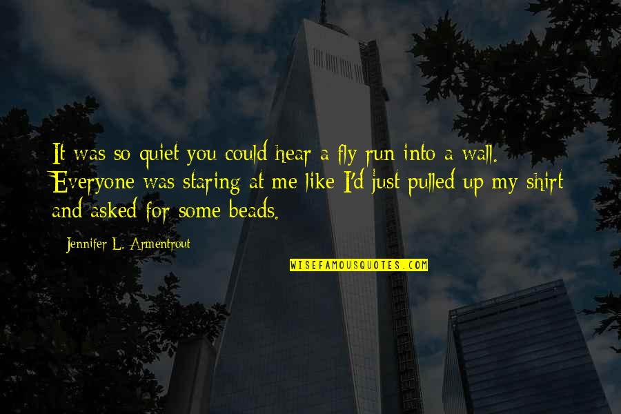 Covenant Series Quotes By Jennifer L. Armentrout: It was so quiet you could hear a