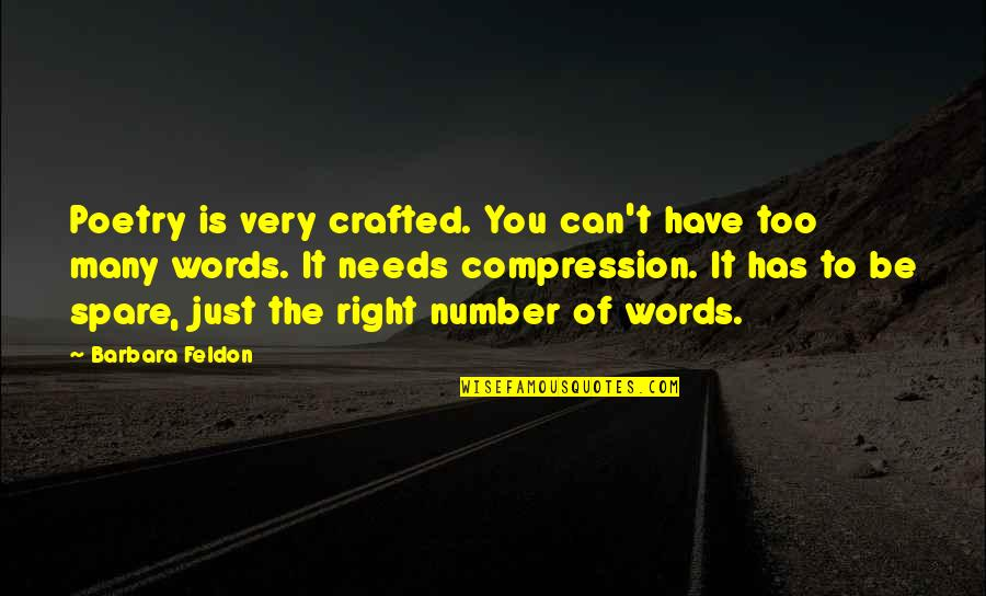 Crafted Quotes By Barbara Feldon: Poetry is very crafted. You can't have too