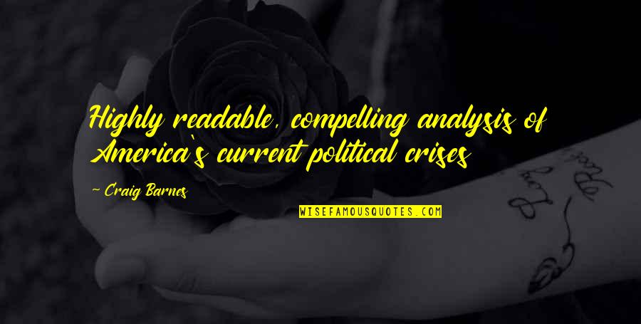 Craig's Quotes By Craig Barnes: Highly readable, compelling analysis of America's current political