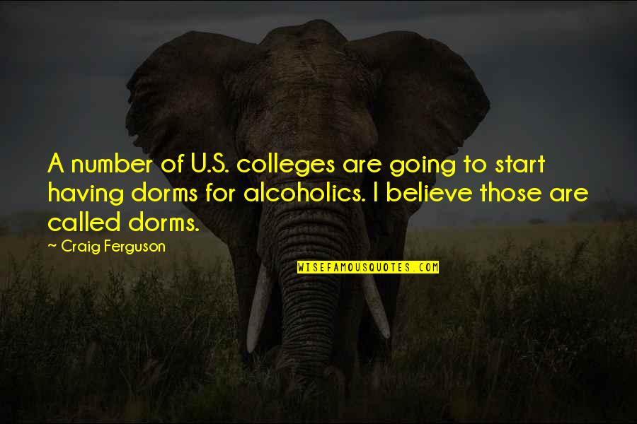 Craig's Quotes By Craig Ferguson: A number of U.S. colleges are going to