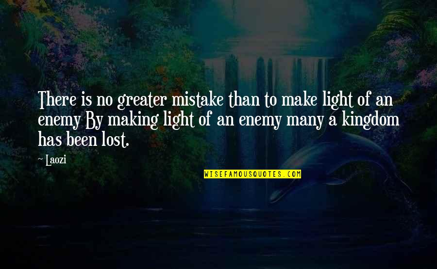 Crap Talker Quotes By Laozi: There is no greater mistake than to make