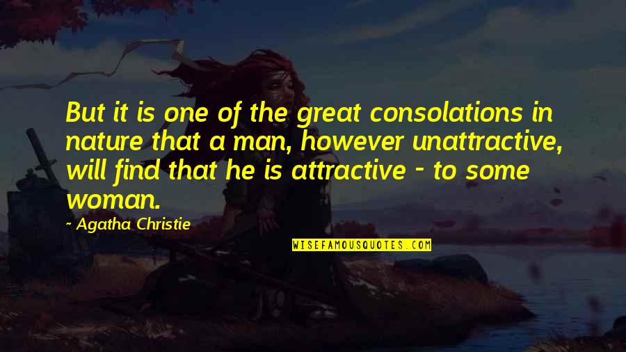 Crash Nebula Quotes By Agatha Christie: But it is one of the great consolations