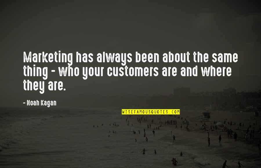 Crashland Quotes By Noah Kagan: Marketing has always been about the same thing