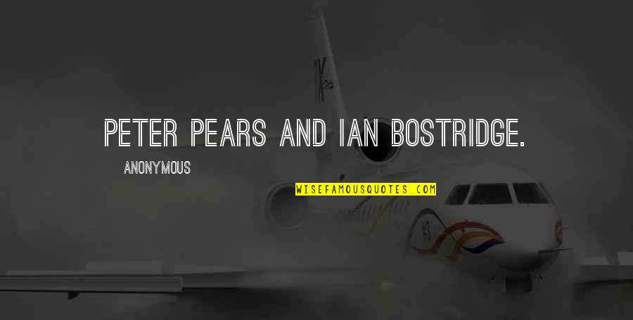 Crazy Elder Sister Quotes By Anonymous: Peter Pears and Ian Bostridge.