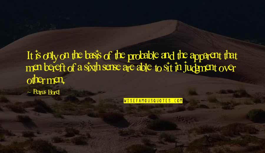 Create Backgrounds For Quotes By Petrus Borel: It is only on the basis of the