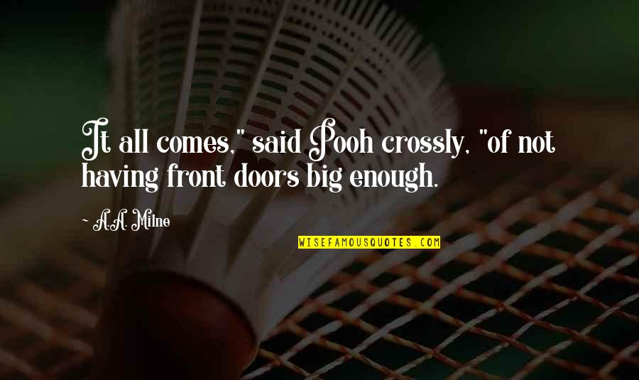 """Create Your Own Funny Quotes By A.A. Milne: It all comes,"""" said Pooh crossly, """"of not"""