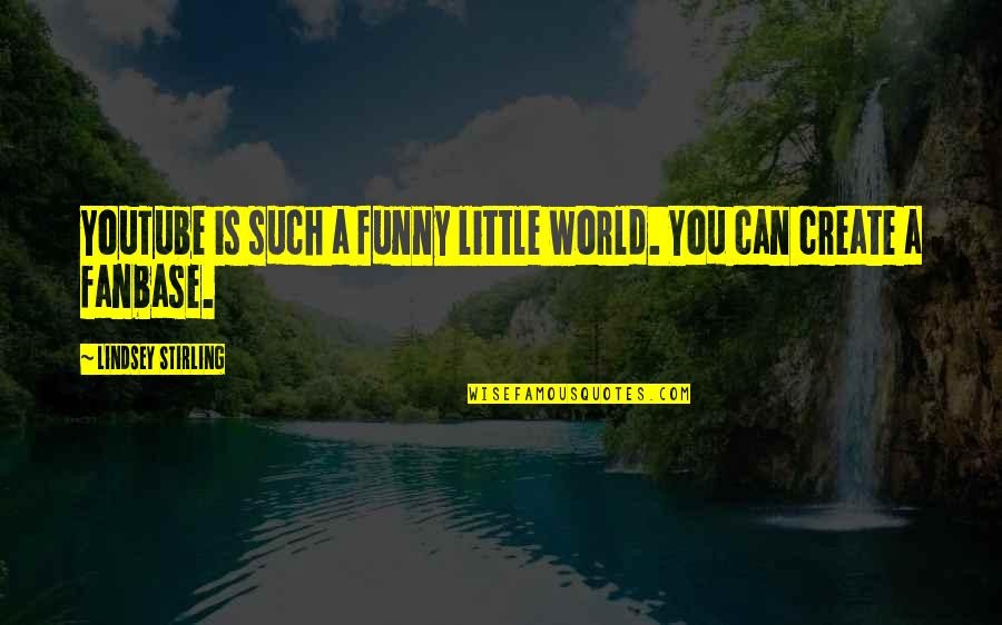 Create Your Own Funny Quotes By Lindsey Stirling: YouTube is such a funny little world. You