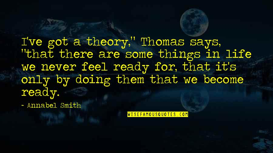 """Criminal Minds The Pact Quotes By Annabel Smith: I've got a theory,"""" Thomas says, """"that there"""