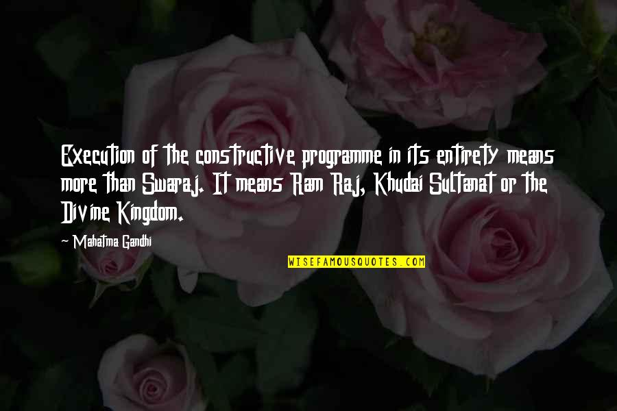 Criminal Minds The Pact Quotes By Mahatma Gandhi: Execution of the constructive programme in its entirety