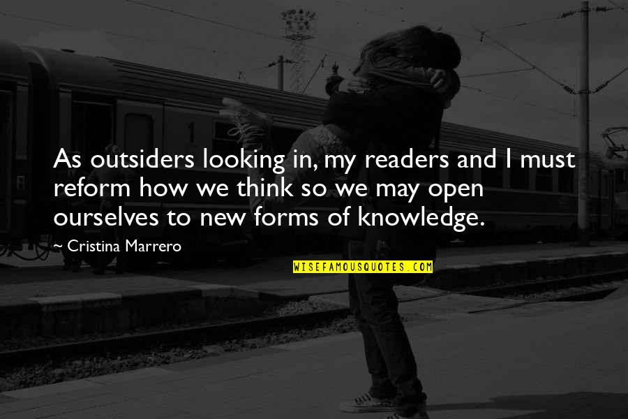 Cristina Quotes By Cristina Marrero: As outsiders looking in, my readers and I