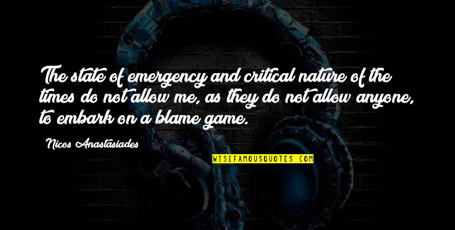 Critical Quotes By Nicos Anastasiades: The state of emergency and critical nature of