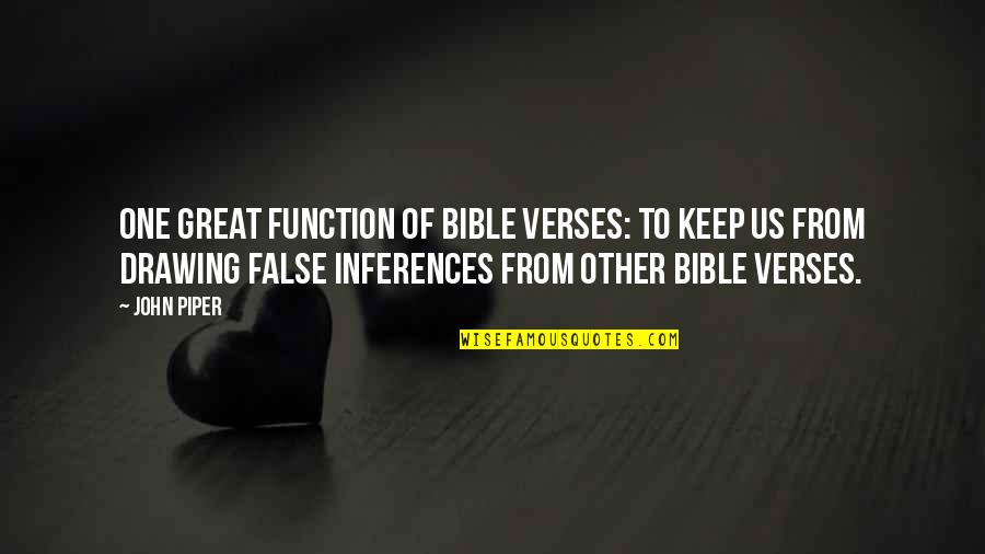Crossdresser Quotes By John Piper: One great function of Bible verses: To keep