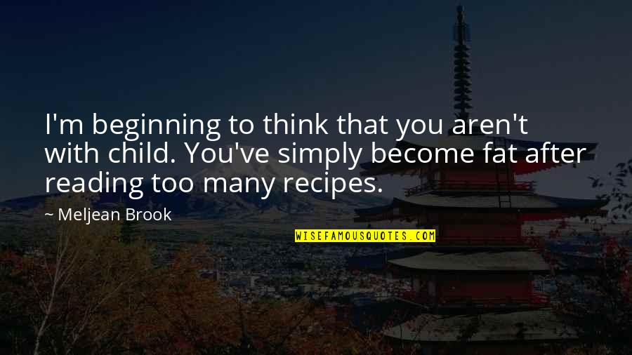 Crossdresser Quotes By Meljean Brook: I'm beginning to think that you aren't with