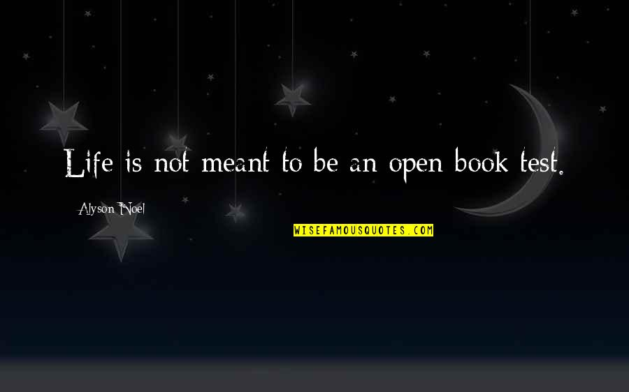 Cs Lewis Agape Love Quotes By Alyson Noel: Life is not meant to be an open-book
