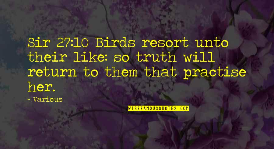 Cs Lewis Agape Love Quotes By Various: Sir 27:10 Birds resort unto their like: so