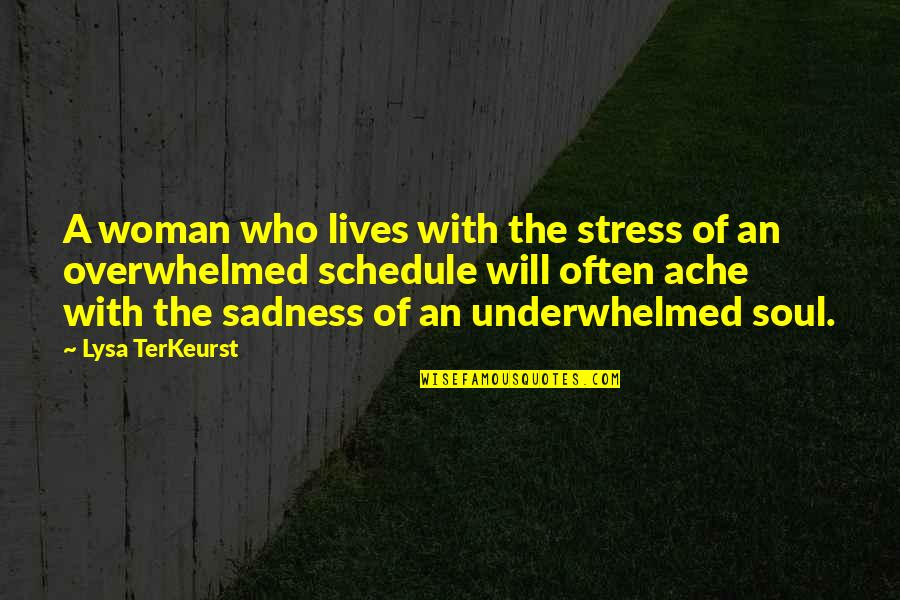 Csvreader Strict Quotes By Lysa TerKeurst: A woman who lives with the stress of
