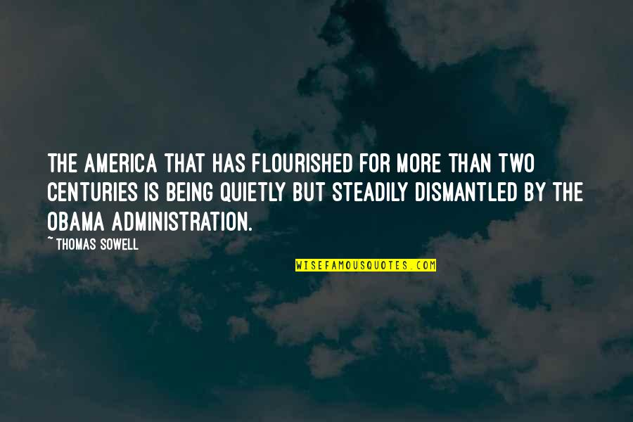Cuss Words Quotes By Thomas Sowell: The America that has flourished for more than