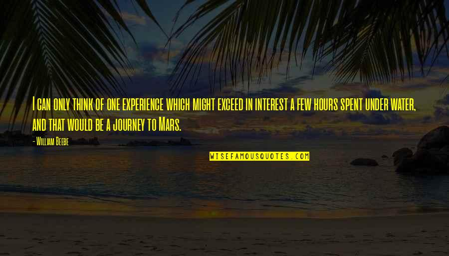 Cuss Words Quotes By William Beebe: I can only think of one experience which