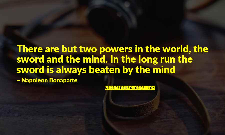 Custom Vinyl Wall Art Quotes By Napoleon Bonaparte: There are but two powers in the world,