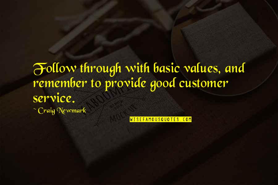 Customer Follow Up Quotes By Craig Newmark: Follow through with basic values, and remember to