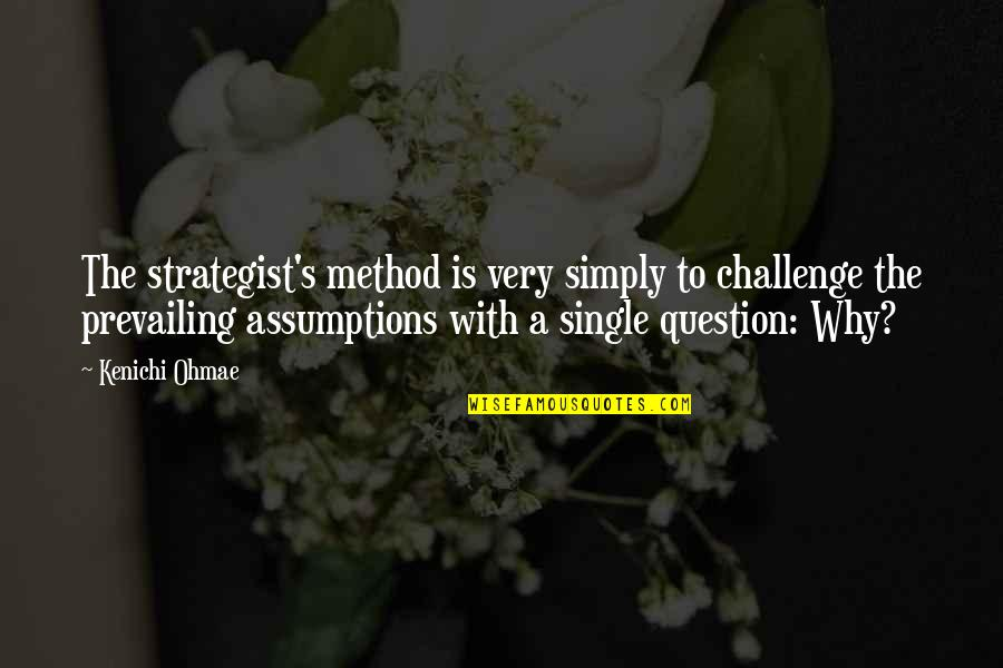 Customized Framed Quotes By Kenichi Ohmae: The strategist's method is very simply to challenge