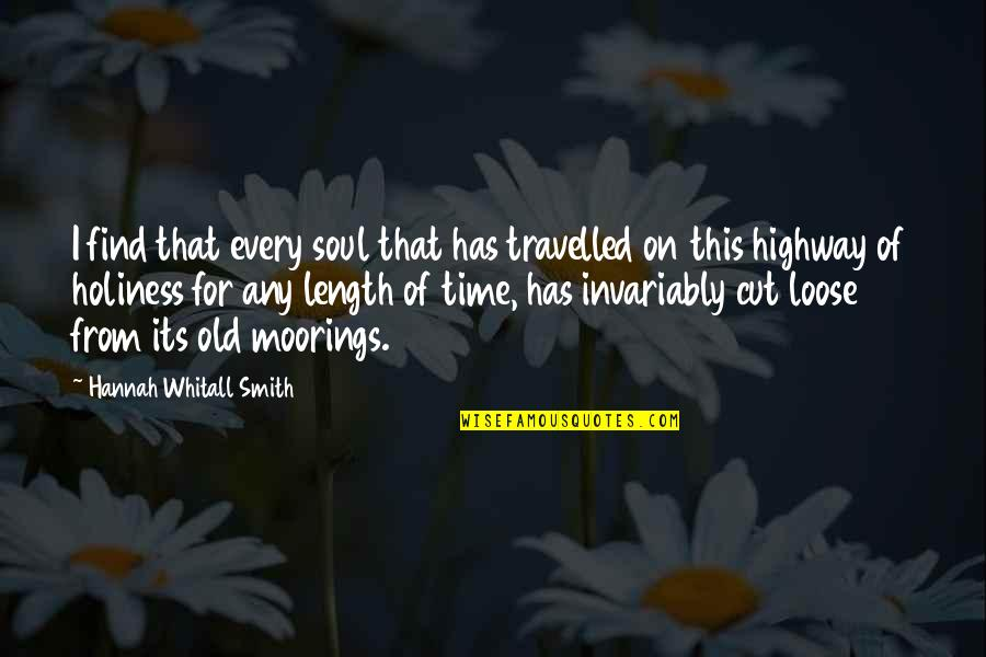 Cut Off Time Quotes By Hannah Whitall Smith: I find that every soul that has travelled