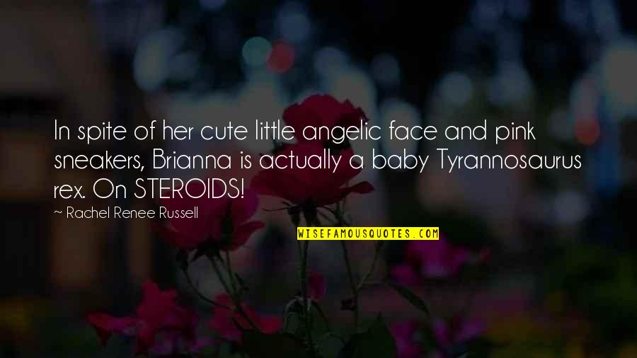 Cute And Quotes By Rachel Renee Russell: In spite of her cute little angelic face
