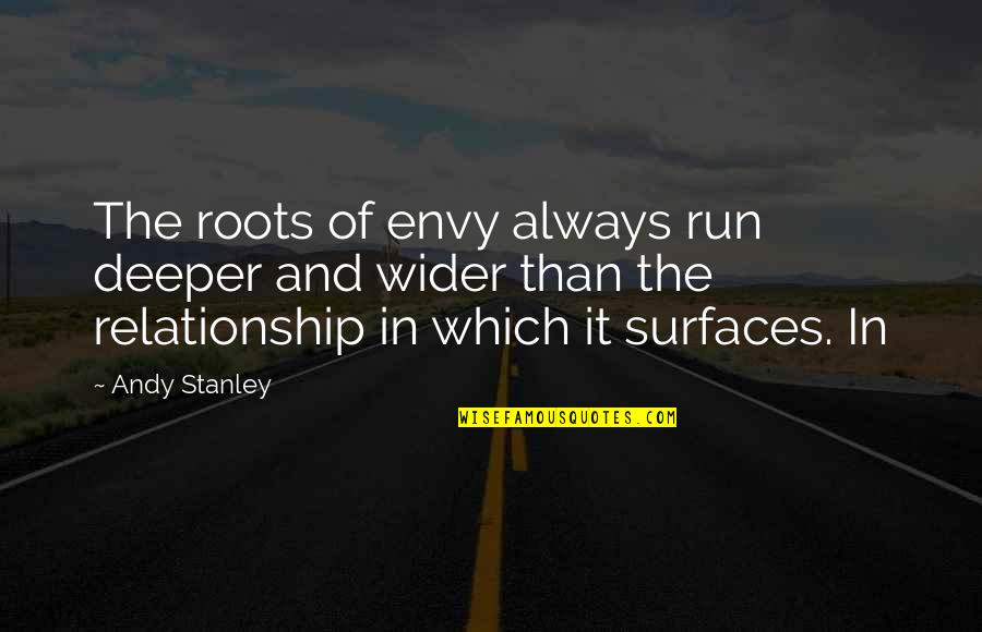 Cute Baby Pics With Quotes By Andy Stanley: The roots of envy always run deeper and