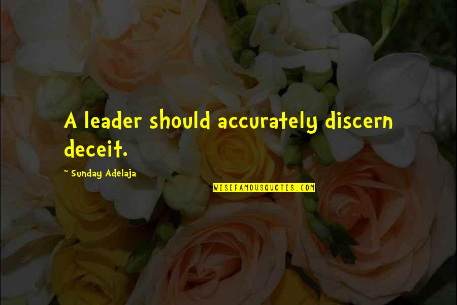Cute Baby Pics With Quotes By Sunday Adelaja: A leader should accurately discern deceit.