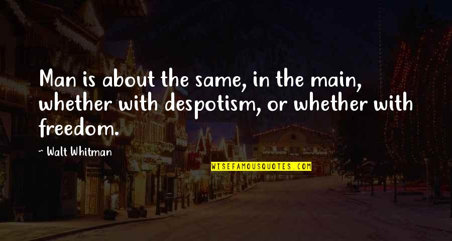 Cute Baby Pics With Quotes By Walt Whitman: Man is about the same, in the main,