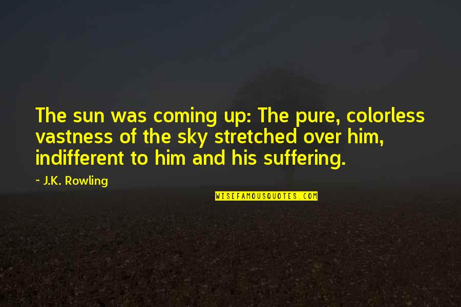 Cute Cat Valentine Quotes By J.K. Rowling: The sun was coming up: The pure, colorless